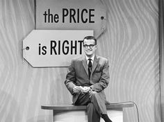 Bill Cullen... the original host of The Price is Right