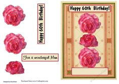 60th Birthday Roses on Craftsuprint designed by Elizas Emporium - Beautiful red roses for Mum on a 60th birthday - Now available for download!