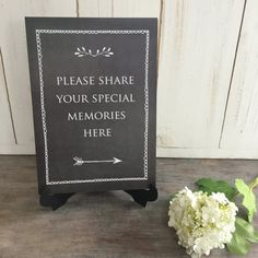 Please Share Your Special Memories Sign - Black. For Funeral Memory Table, Condolence Book, Celebration of Life, Memorial, Remembrance Memory Table, Funeral Memorial, White Letters, Condolences, Chalkboard Signs, Memory Books, Memories, Lettering, Crafty