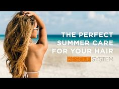 NEWSHA Rescue System – The perfect summer care for your hair Your Hair, Summer, Sustainability, Nursing Care, Colors, Summer Time, Verano