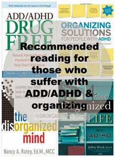 Recommended reading for those who suffer with ADD/ADHD & Organizing :: OrganizingMadeFun.com