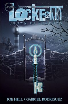 Locke & Key, Vol. 3: Crown of Shadows (Locke & Key #3) by Joe Hill, Gabriel Rodríguez (Artist)