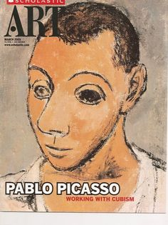 Scholastic Art March 2009 Vol 39 No 5 Pablo Picasso Working With Cubism
