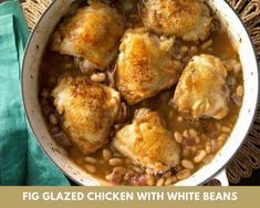 Fig-Glazed Chicken with White Beans Recipe -Can Add 2 tsp of tapioca to thicken the sauce. Add carrots along w/the beans. Might have to cook longer to be sure chicken is fully cooked. Can use boneless skinless thighs or breasts. Fig Recipes, Easy Dinner Recipes, Cooking Recipes, Atkins Recipes, Onion Recipes, Easy Dinners, Recipies, White Bean Recipes, Chicken