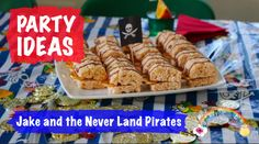 Jake and the Neverland Pirates Party Ideas Pirate Party, Neverland, Party Planning, Pirates, Goodies, Party Ideas, Baking, 5th Birthday, Breakfast