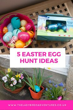 5 great Easter egg hunt ideas * The ladybirds adventures