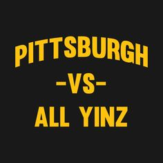 Graduation Signs Discover Pittsburgh Vs All Yinz Pitt Basketball, Basketball Tickets, Basketball Court, Funny Road Signs, Basketball Equipment, Go Steelers, Steel Curtain, Pittsburgh Sports, Medical Coding