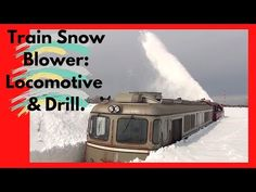 Train Snow Blower Consists of Locomotive & Drill - (HD, Rotary Snow Plow Blower Train in Action (No need to watch all five minutes of this video, a qu. Snow Plow, Throughout The World, Tandem, Rotary, Locomotive, Science And Technology, Time Travel, Drill, Train