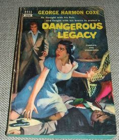 Dangerous Legacy Dell #586 by George Harmon Coxe 1952 First paperback Edition