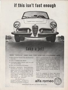 1963 Alfa Romeo - If this isn't fast enough take a jet! - vintage ad
