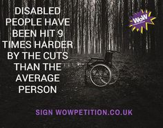 PETITION : Assess full impact of all cuts to support & social care for disabled people