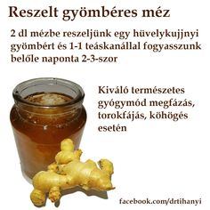 Reszelt gyömbéres méz | Socialhealth Health Diet, Health Fitness, Healthy Cooking, Healthy Recipes, Natural Healing, How To Do Yoga, Health And Beauty, Healthy Lifestyle, The Cure