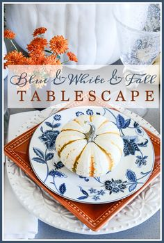 blue-and-white-and-fall-tablescape-title-page-stonegableblog-com