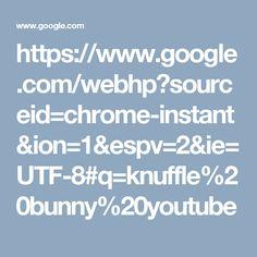 https://www.google.com/webhp?sourceid=chrome-instant&ion=1&espv=2&ie=UTF-8#q=knuffle%20bunny%20youtube