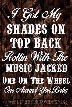 Chillin' It - Cole Swindell This is one my fav songs. I got my shades on top back rollin with the music jacked one on the wheel one around you baby