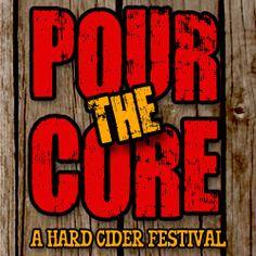 Pour The Core: A Hard Cider Festival - Philadelphia
