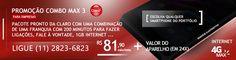Conheça o Combo Max 3 da Claro p/ efetuar 200 minutos de ligações, enviar torpedos, 1GB de internet 4GMAX por apenas R$ 81,90 por mês linha. Informações ligue (11)2823-6823