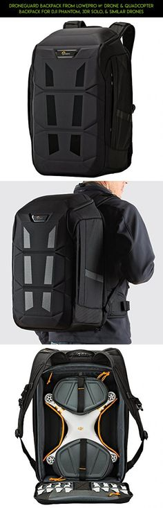 DroneGuard Backpack From Lowepro – Drone & Quadcopter Backpack For DJI Phantom, 3DR Solo, & Similar Drones #plans #products #drone #gadgets #fpv #camera #shopping #technology #parts #backpack #3dr #tech #racing #kit