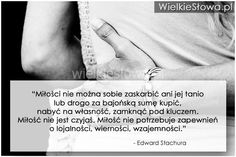 Miłości nie można sobie zaskarbić... #Stachura-Edward,  #Miłość
