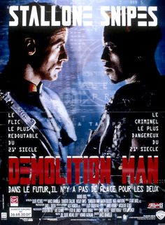 7. Demolition Man