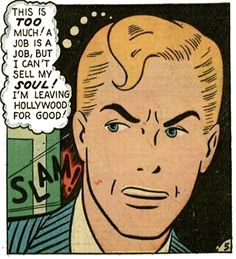 """I can't Sell My Soul, Even for Hollywood!!"" Get out Steve, while you still can! Funny Vintage Comic Book Art."