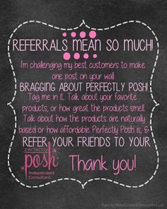 love..love..love.. referrals... love Posh..want to order?? host a party?? want it at a great discount?? or need some extra income.. either way.. https://Jeanettejunior.po.sh/front