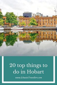 20 fun things to do in Hobart, Tasmania This post may contain compensated links. For further information please read our fun things to do in Hobart, TasmaniaA complete visitors Brisbane, Melbourne, Sydney, Visit Australia, Western Australia, Australia Travel, Queensland Australia, Hobart Australia, Australia Holidays