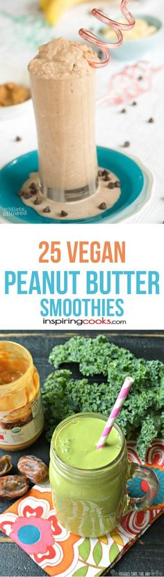 I love this selection Vegan peanut butter smoothie recipes. I want to try a different one every day!