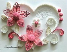 DAYDREAMS: Quilled Valentine with Royal flowers. I love how delicate this looks and the subtle color changes really set it off.