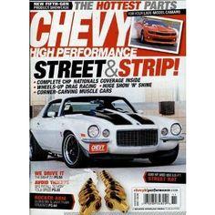 CHEVY HIGH PERFORMANCE CARS präsentiert spannende Reportagen über Rennen, kompetente Testberichte und ausführliche Anleitungen zur Verbesserung und Verschönerung von Motor und Karosserie.