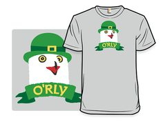 O'Rly - New tee up for sale at http://shirt.woot.com/offers/orly