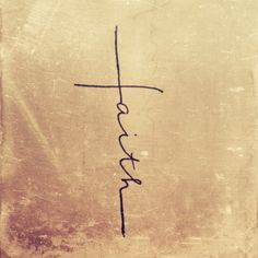 Tattoo of the word 'faith' in shape of a cross. Let your faith be bigger than your fears.