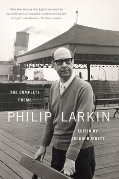 The Complete Poems (2012) - Philip Larkin