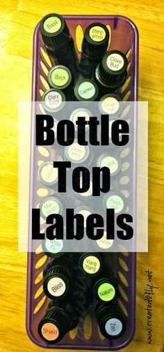 bottle labels for all of your essential oils! from Created2Fly
