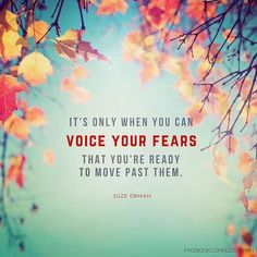 """Voice your fears."" - @therealsuzeorman  #HayHouse #HayHouseInspires #financialfears #suzeorman #money #motivationmonday #affirmation #empoweryourself"