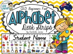 Alphabet Desk Strips {QLD Beginners Font}