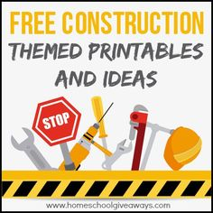 FREE Construction Themed Printables and Crafts