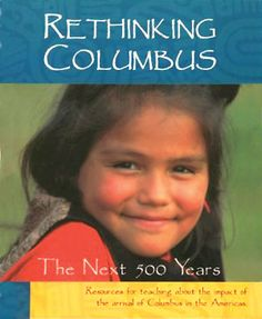 Teaching a People's History: Zinn Education Project link for Rethinking Columbus curriculum