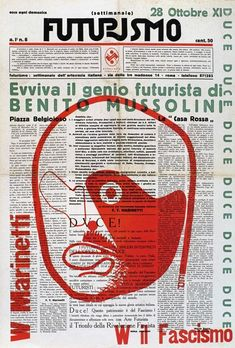Enrico Prampolini designed the newspaper Futurismo, edited by Filippo Marinetti and Mino Somenzi (1933). The futurists idealized Mussolini in many of their publications.