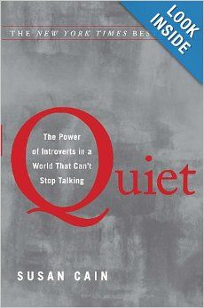 Quiet: The Power of Introverts in a World That Can't Stop Talking: Susan Cain: 0030788707778: Amazon.com: Books
