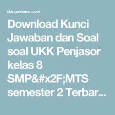 Download Kunci Jawaban dan Soal soal UKK Penjasor kelas 8 SMP/MTS semester 2 Terbaru dan Terlengkap - UlanganHarian.Com
