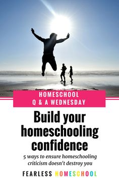 5 ways to build your homeschooling confidence so that criticism doesn't destroy you. How To Start Homeschooling, School Schedule, Homeschool Curriculum, Homeschooling Resources, Preschool At Home, Student Gifts, Home Schooling, 5 Ways, Lesson Plans