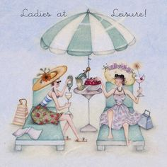 Ladies at leisure , Ladies Who Love Life ... Berni Parker funny cute art