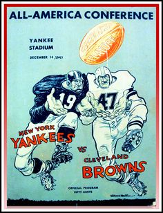 Official AAFC Championship Program, Browns vs Yankees, December 14, 1947