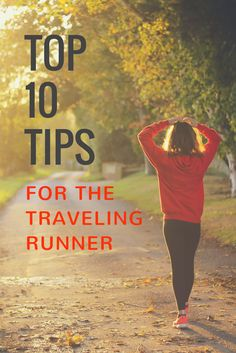 Don't let travel interfere with your daily routine. Click here for the top tips for running during your travels.