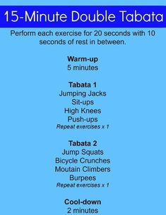 15 minute double Tabata. This might work slightly modified for my traveling beginner. : )