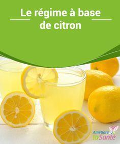 Le #régime à base de citron Vous souhaitez perdre du #poids rapidement et de manière #naturelle ? Vous pouvez essayer le régime à base de citron. Venez découvrir le #programme !