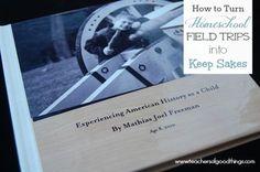 How to Turn Homeschool Field Trips into Keep Sakes www.teachersofgoodthings.com