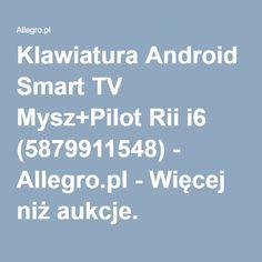 Klawiatura Android Smart TV Mysz+Pilot Rii i6 (5879911548) - Allegro.pl - Więcej niż aukcje.