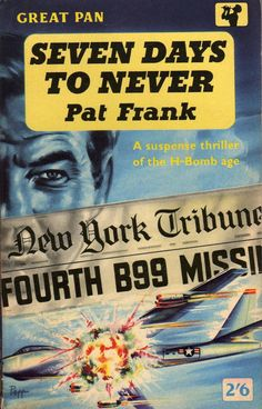Seven Days To Never - Pat Frank. Cover art by Sam Peffer.
